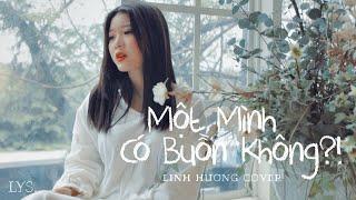 Một Mình Có Buồn Không (Cover) - Thiều Bảo Trâm   Linh Hương, LYS