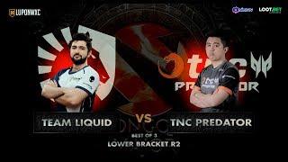 TNC Predator vs Team Liquid Game 1  (BO3)   The Chongqing Major Lower Bracket R2
