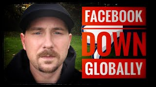 FACEBOOK DOWN GLOBALLY? WHATS REALLY GOING ON?