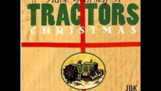 The Tractors  - Santa Looked a Lot Like Daddy