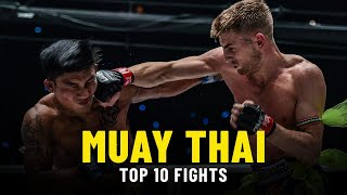 ONE Championship's Top 10 Muay Thai Fights