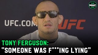"""Tony Ferguson on if he turned down Michael Chandler: """"You need to get your f***ing facts straight"""""""