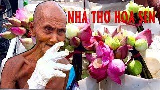 [Phần 1] Rơi nước mắt cụ ông 83 tuổi không mặc áo bán sen ven đường - PhuTha vlog