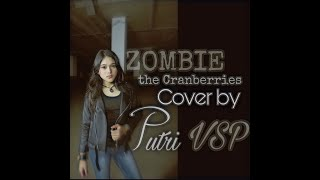 Zombie [The Cranberries] Cover by Putri VSP