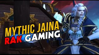 Rak Gaming VS Jaina Proudmoore - Mythic Battle of Dazar'alor
