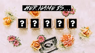 BABY GIRL NAME REVEAL!