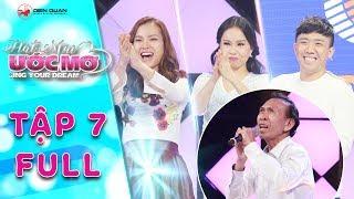 Hát mãi ước mơ | Tập 7 full: Trấn Thành, Cẩm Ly cảm phục trước thí sinh hát nhạc Trịnh