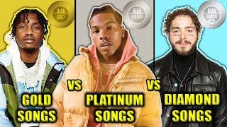 GOLD RAP SONGS VS PLATINUM RAP SONGS VS DIAMOND RAP SONGS