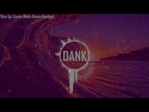 Andra Day - Rise Up (Jesse Bloch Remix Bootleg) Great Bass & Summer Song