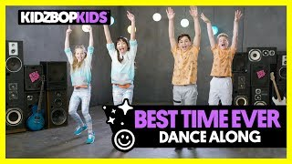 KIDZ BOP Kids - Best Time Ever (Dance Along) [KIDZ BOP 35]