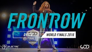 Dytto | FrontRow | World of Dance Finals 2016 | #WODFinals16