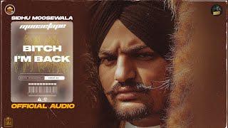 Bitch I'm Back (Official Audio) - Sidhu Moose Wala | Moosetape