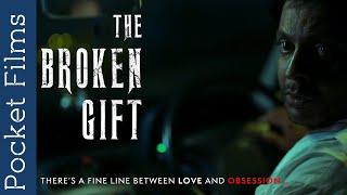 The Broken Gift 2020 Short Film Video HD