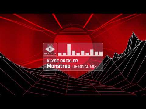 Klyde Drexler - Monstrao (Original Mix)