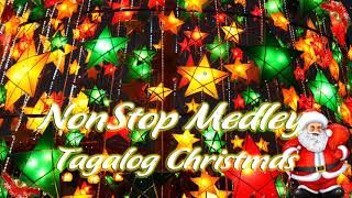 Paskong Pinoy -  Tagalog Christmas Songs New 2019 - The Best Christmas Songs Medley NonStop