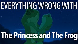 Everything Wrong with The Princess and the Frog