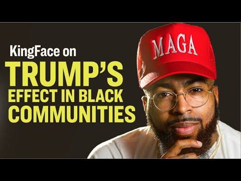 KingFace On the Trump Effect In Black Communities