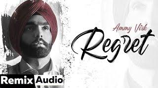 Regret (Remix) – Ammy Virk Ft DJ Aqeel Video HD