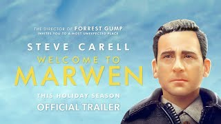 Welcome to Marwen - Official Trailer