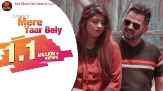Mere Yaar Bely – Raj Mawer – Sonika Singh