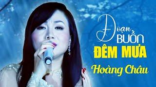 ĐOẠN BUỒN ĐÊM MƯA - Hoàng Châu [Liveshow Mạnh Quỳnh - 20 NĂM TÌNH VẪN ĐẸP]