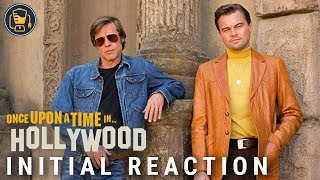 Exclusive: Once Upon a Time in Hollywood Initial Reaction