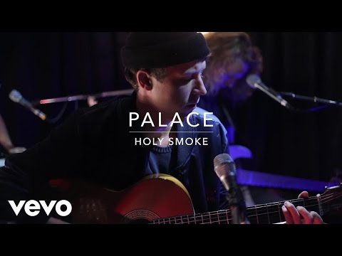 Palace - Holy Smoke (Live at Sarm Music Village)