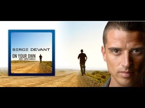 Serge Devant feat. Coyle Girelli - On Your Own (Thomas Sagstad & Mike Hawkins Radio Edit)