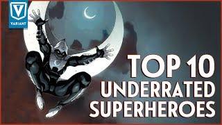Top 10 Underrated Superheroes!