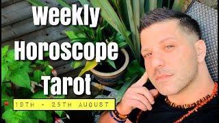 Weekly Horoscope Tarot | 19th - 25th August 2019 - FINANCES | HEALTH & LOVE - Horoscope Tarot