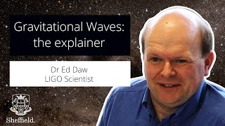 Find out how Dr Ed Daw helped the gravitational waves discovery – video