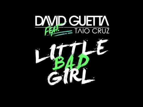 David Guetta Feat. Taio Cruz - Little Bad Girl (idGAF Remix)