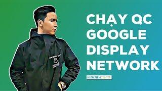 Hướng dẫn cách chạy quảng cáo Google Display Network (Quảng cáo mạng hiển thị) | Kiemtiencenter