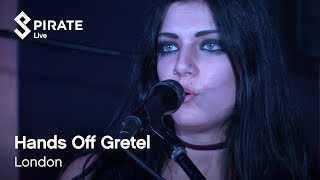 Hands Off Gretel Full Performance | Pirate Live