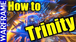 Warframe Guide: How to play Trinity Energy Vampire Build - No Forma, All Support! [1080HD]