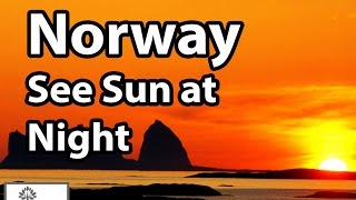 Why is Norway called the Land of Midnight Sun
