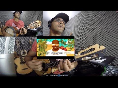Tempo de Aprender / Tô Te Filmando - THIAGUINHO - Cavaco e Banjo