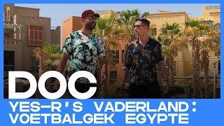 DOC | Yes-R's vaderland: voetbalgek Egypte
