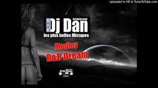 Dj Dan Mixtape Medley RnB Dream Hip-Hop DjsetMIX vol33.2k19