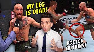 Conor McGregor's DEAD LEG Leads to Knockout at UFC 257 - Doctor Explains BRUTAL Leg Kicks!