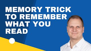 Simple Memory Tricks to Remember What You Read
