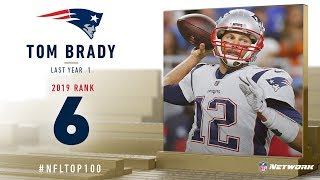 #6: Tom Brady (QB, Patriots) | Top 100 Players of 2019 | NFL