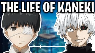 The Life Of Ken Kaneki (Tokyo Ghoul)