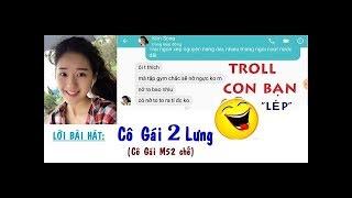 """Troll con bạn """"Lép"""" - Cô Gái 2 Lưng - Tuấn Cry chế từ Cô Gái m52"""