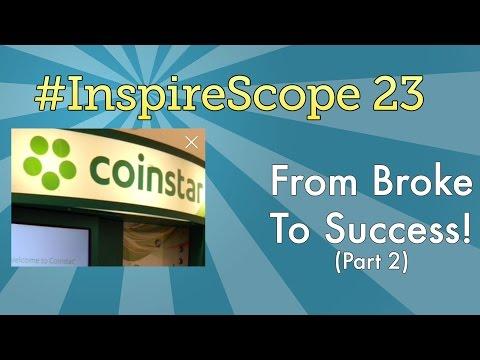 #InspireScope 23: From Broke To Success! (Part 2)