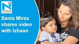 Sania Mirza shares video with Izhaan, calls him apple of h..