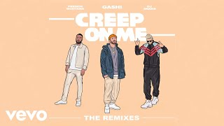 GASHI - Creep On Me (Dark Heart Remix (Audio)) ft. French Montana, DJ Snake