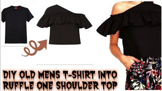 DIY Men's T-Shirt Into One Shoulder Ruffle Crop Top In 10mins|Re-use Of Old Men's T-Shirt|