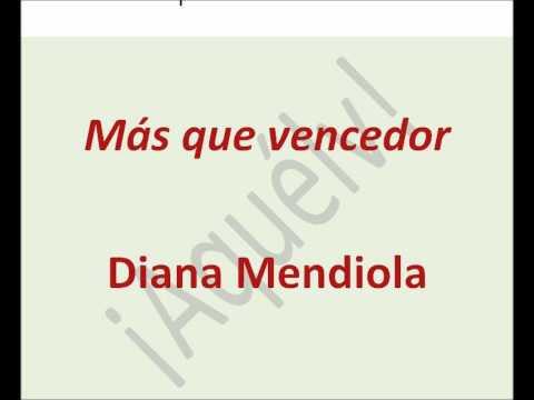 Mas que vencedor-Diana Mendiola