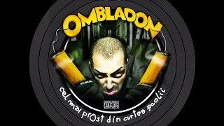 Ombladon - Ultimul tren